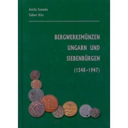 Bergwerksmünzen Ungarn und Siebenbürgen (1548 - 1947)
