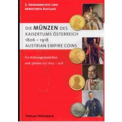Die Münzen des Kaisertums Österreich 1806 - 1918