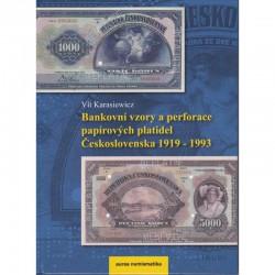 Bankovní vzory a perforace papírových platidel Československa 1919 - 1993