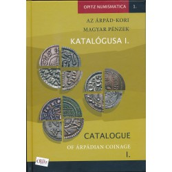 Catalogue of Árpádian coinage I. - Tóth Csaba