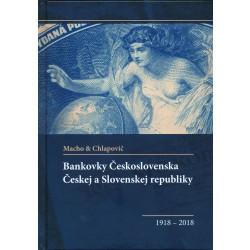 Bankovky Československa, Českej a Slovenskej republiky 1918 - 2018