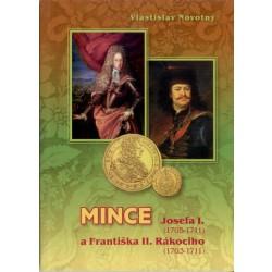 Mince Jozefa I. a Františka II. Rákocziho